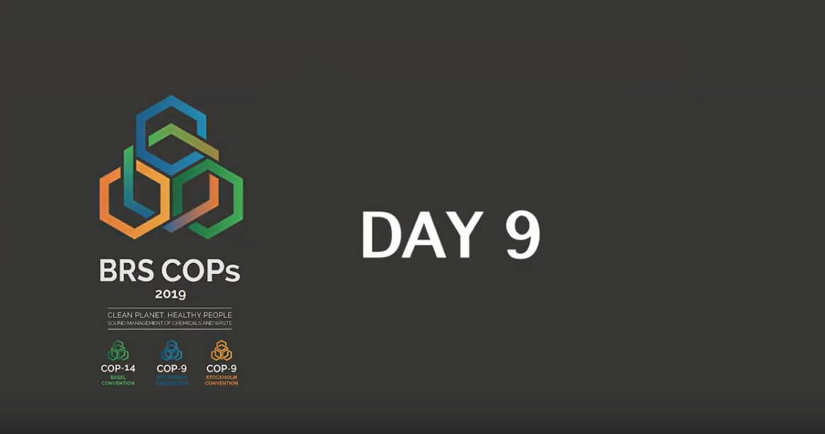 Basel, Rotterdam and Stockholm Conventions 2019 COPs - Day 9